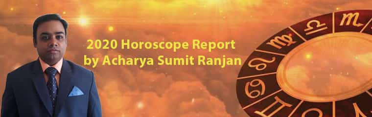 2020 Horoscope Report by Acharya Sumit Ranjan